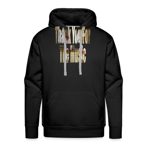 Thank You For The Music - Men's Premium Hoodie