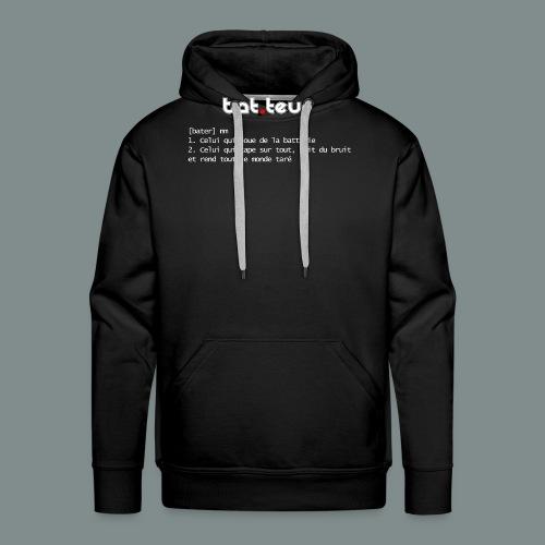 Définition du batteur white - Sweat-shirt à capuche Premium pour hommes