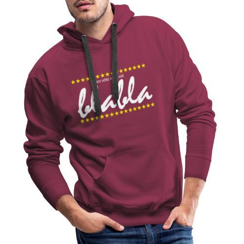 Blabla - Männer Premium Hoodie
