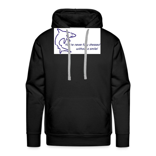 Never fully dressed without - Männer Premium Hoodie