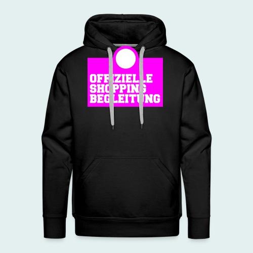 Offizielle Shopping Begleitung Damenshirt - Männer Premium Hoodie