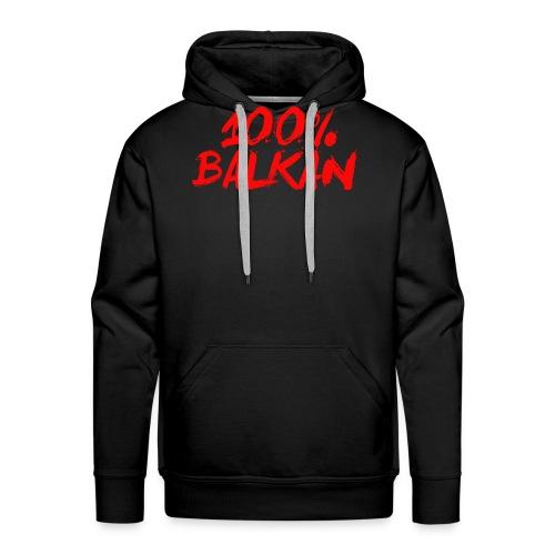 100% Balkan - Männer Premium Hoodie