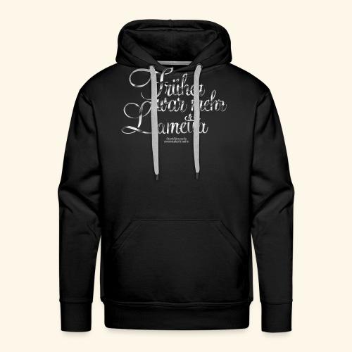 Früher war mehr Lametta T Shirt Design - Männer Premium Hoodie