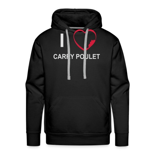 i love CARRY POULET - Sweat-shirt à capuche Premium pour hommes