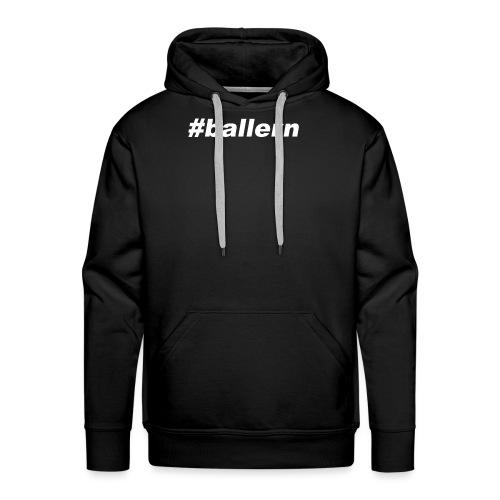 ballern weiss transparent - Männer Premium Hoodie
