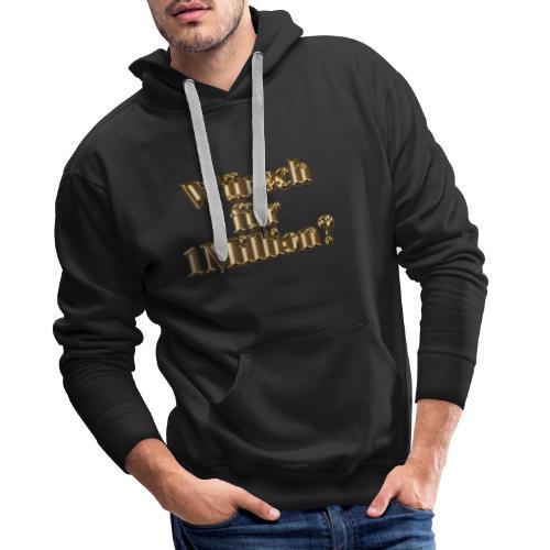 Würsch für 1Million - Männer Premium Hoodie