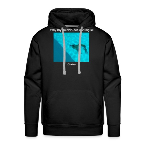 Why my dolphin not working lol - Men's Premium Hoodie
