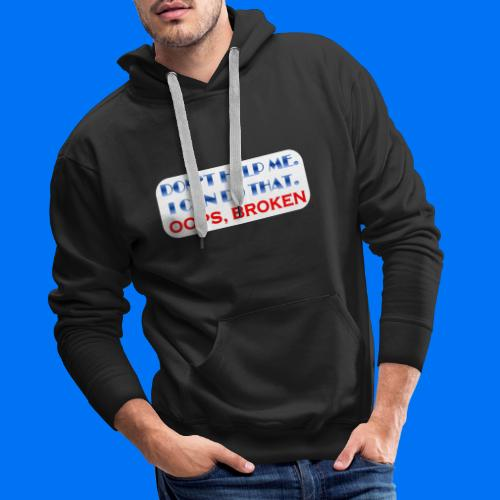 I CAN DO THAT - Männer Premium Hoodie