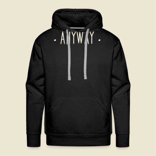 Anyway - Sweat-shirt à capuche Premium pour hommes