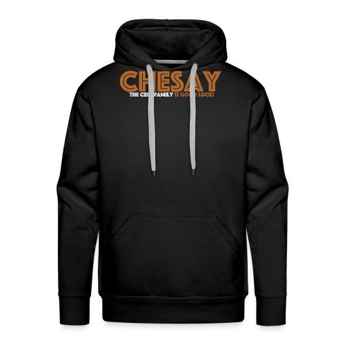 Chesay is good luck - Männer Premium Hoodie