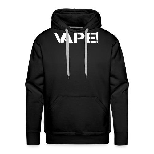 Vape! - Blanc - Sweat-shirt à capuche Premium pour hommes