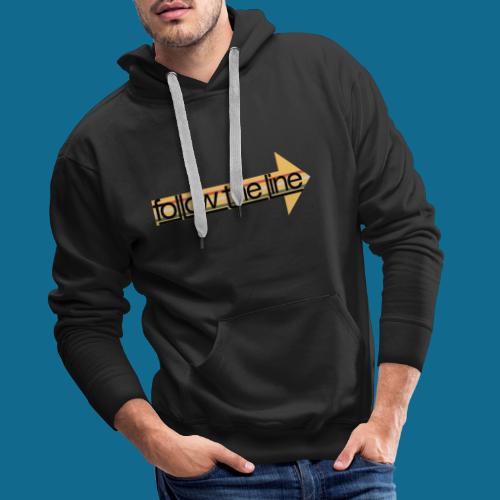 Follow the line - Männer Premium Hoodie