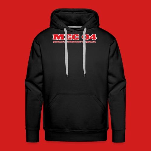 MEC gehasst - Männer Premium Hoodie