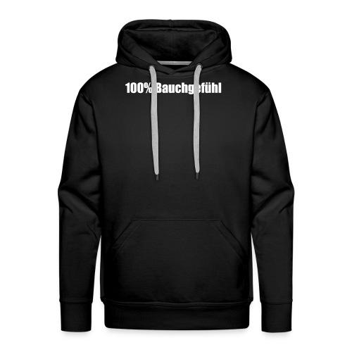 100% Bauchgefühl - Männer Premium Hoodie