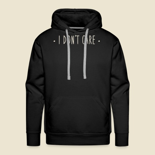 I don't care - Sweat-shirt à capuche Premium pour hommes