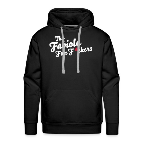 La Fabiola Fun F * ckers - Sweat-shirt à capuche Premium pour hommes