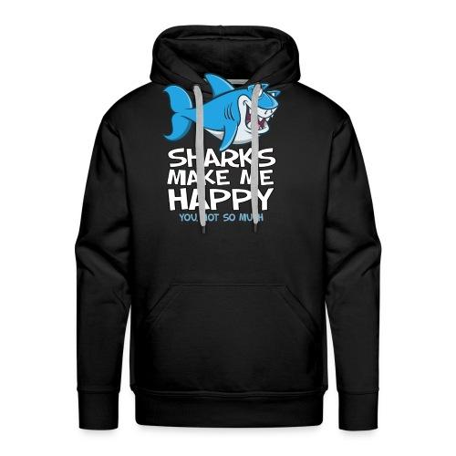 Sharks make me happy - Haifisch - Männer Premium Hoodie