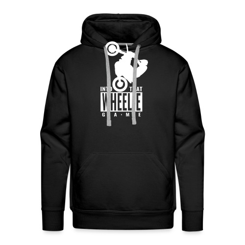 Into that Wheelie Game - Men's Premium Hoodie