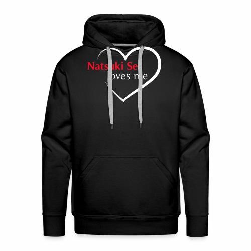 NatsukiSel loves me - Sudadera con capucha premium para hombre