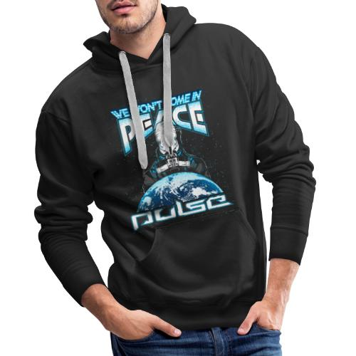 We Won't Come In Peace (Pulse) - Männer Premium Hoodie