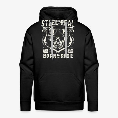 Avez-No Fear Is Real Steel Born to Ride is 68 - Sweat-shirt à capuche Premium pour hommes