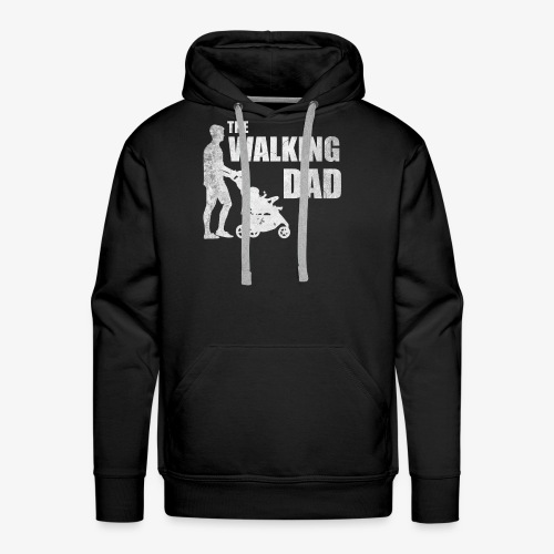 Vatertag The Walking Dad - Männer Premium Hoodie