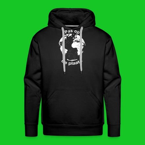 Pas op de plaats - Mannen Premium hoodie