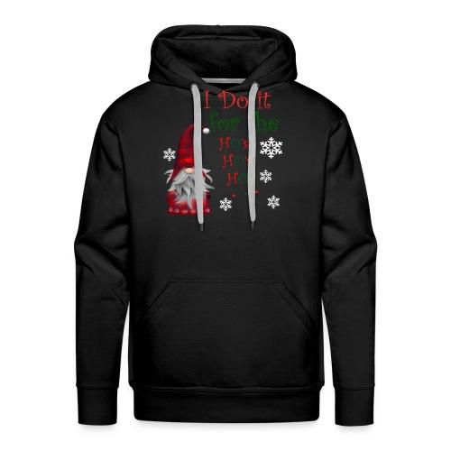 I Do it for the Ho's Funny Santa Christmas T-Shirt - Sweat-shirt à capuche Premium pour hommes