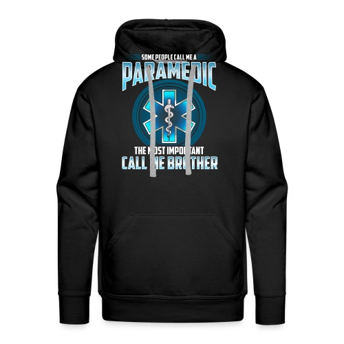 Paramedic Brother Shirt - Men's Premium Hoodie