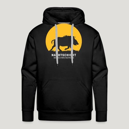 Nachtschicht bei Schweinemond! Jäger Shirt Jaeger - Männer Premium Hoodie