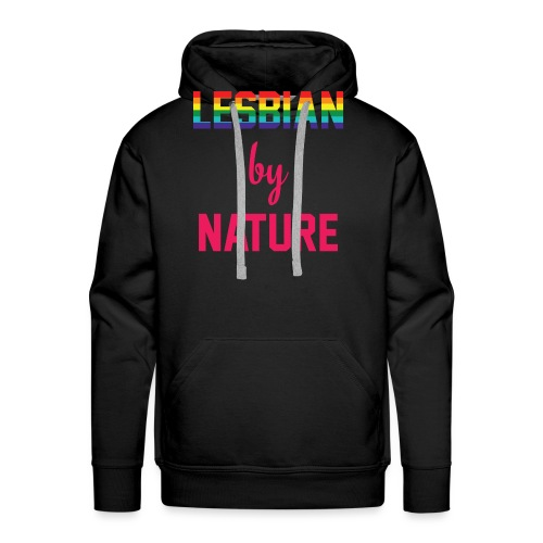 Lesbian by Nature - Mannen Premium hoodie
