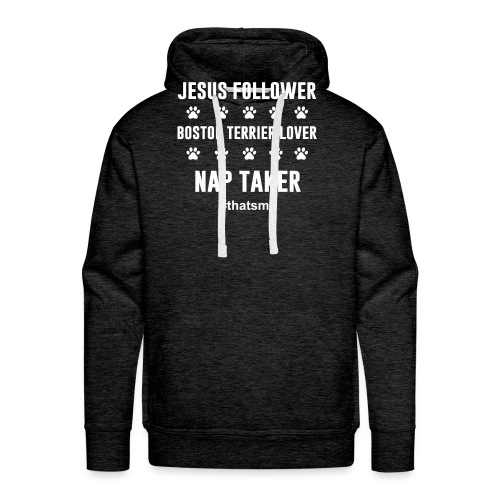 Jesus follower boston terrier lover nap taker - Men's Premium Hoodie