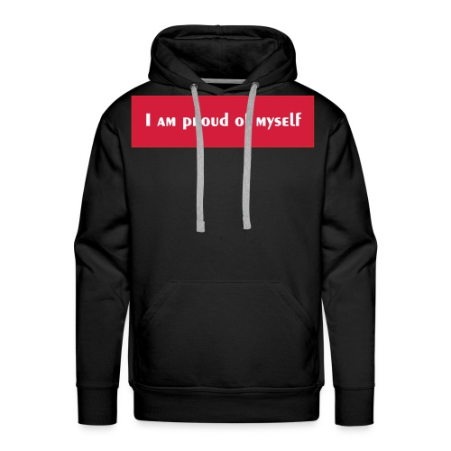 I M PROUD MY SELF - Sweat-shirt à capuche Premium pour hommes