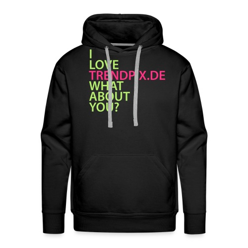 I LOVE TRENDPIX DE WHAT ABOUT YOU - Männer Premium Hoodie