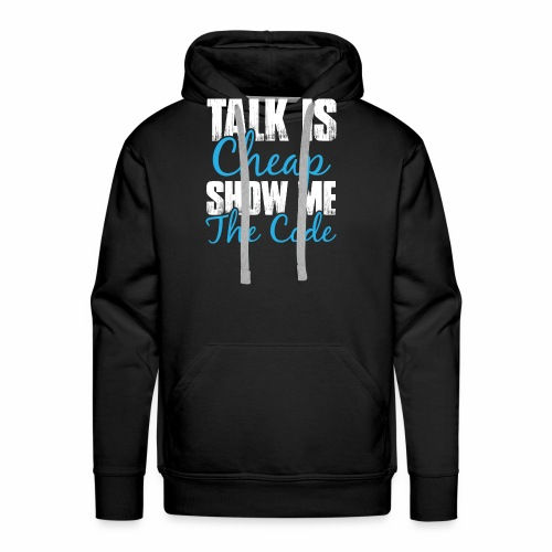 Talk is Cheap - Männer Premium Hoodie