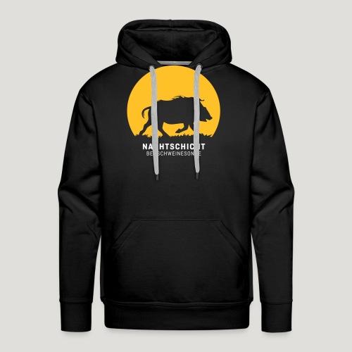 Nachtschicht bei Schweinesonne! Jäger Shirt Jaeger - Männer Premium Hoodie