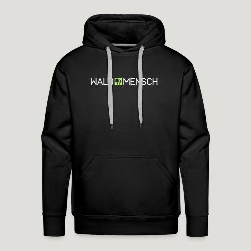 Waldmensch - Männer Premium Hoodie