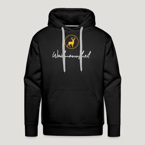 Waidmannsheil, ihr Jäger! Jäger Shirt Jaeger Shirt - Männer Premium Hoodie