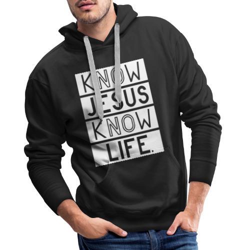 Know Jesus Know Life - Männer Premium Hoodie