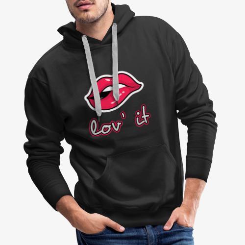 Lov' It - Sweat-shirt à capuche Premium pour hommes