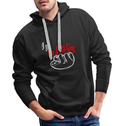 Go the Sloth Way - Männer Premium Hoodie
