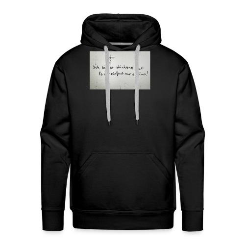 Faul - Männer Premium Hoodie