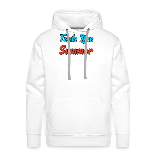 Feels Like Summer - Männer Premium Hoodie