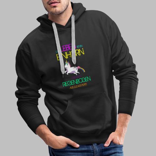 Das Leben ist ein Einhorn das einen Regenbogen - Männer Premium Hoodie