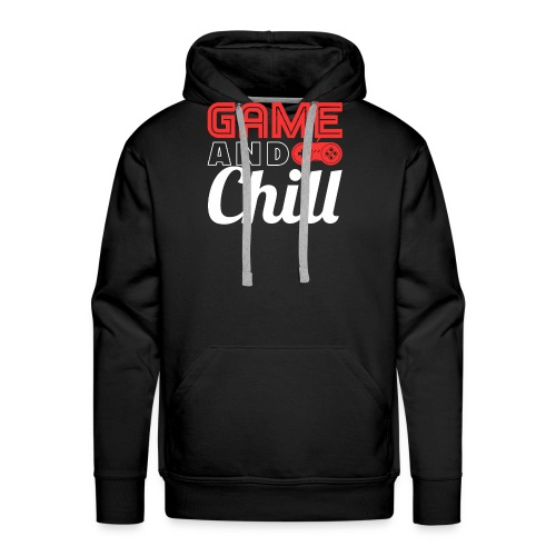 Game And Chill T-Shirt for Gamers - Männer Premium Hoodie