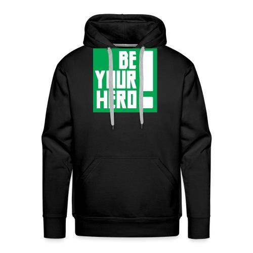 Be Your Hero ! - Sweat-shirt à capuche Premium pour hommes