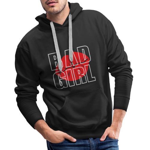 Bad girl - Sudadera con capucha premium para hombre