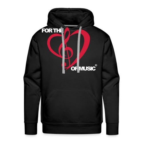For the love of music - Men's Premium Hoodie
