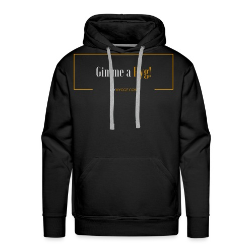 Gimme a Hyg, Grey and Orange - Men's Premium Hoodie