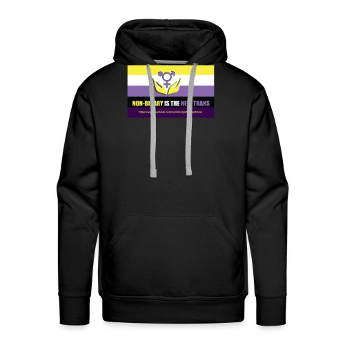 Non-binaire is the new Trans. My Facebook Page - Mannen Premium hoodie